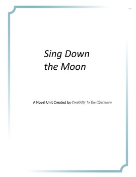 Sing Down the Moon Novel Unit Plus Grammar