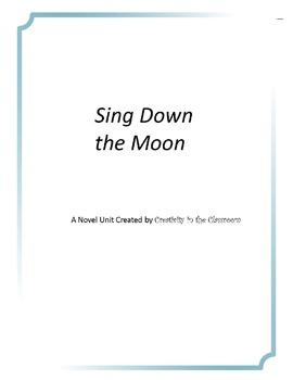 Sing Down the Moon Novel Unit Plus Grammar