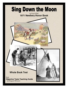 sing down the moon whole book test by margaret whisnant tpt rh teacherspayteachers com Book Sing Down the Moon Sing Down the Moon Novel