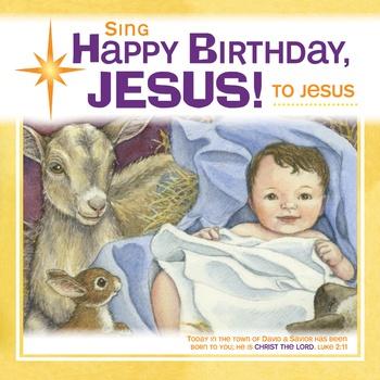 Sing Happy Birthday to Jesus