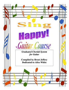 Guitar Course (Teach or Learn! And Sing Happy!)