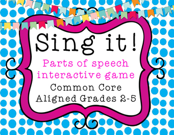 Sing It! Interactive Grammar Game - CC Aligned - Grades 2-5