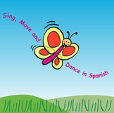 Sing, Move and Dance in Spanish  {21 Fun Songs - Mp3}