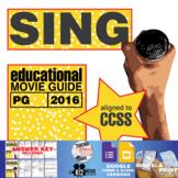 Sing Movie Guide | Questions | Worksheet (PG - 2016)