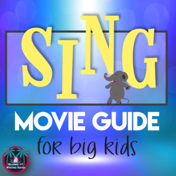 Sing Movie Guide for Big Kids