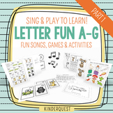 Sing & Play to Learn Letter Fun A-G: Songs, Games & Activities