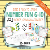 Sing & Play to Learn Number Fun 6-10: Songs, Games & Activities