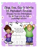 Sing, See, Say and Write 26 Alphabet Sounds (Ready-To-Go-Printables)