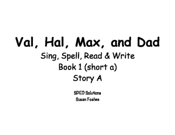 Sing, Spell, Read & Write Book 1 (short a) Story A resource