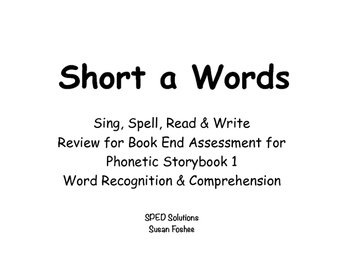 Sing, Spell, Read & Write Book 1 (short a) Book End Assessment Review PowerPoint