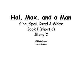 Sing, Spell, Read & Write Book 1 (short a) Story C resource