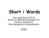 Sing, Spell, Read & Write Book 3 (short i) Book End Assessment Review PowerPoint