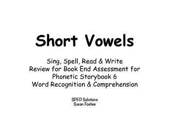 Sing, Spell, Read & Write Book 6 (short vowel) Book End Assessment Review
