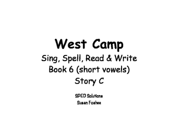 Sing, Spell, Read & Write Book 6 (short vowels) Story C resource