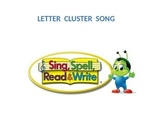 Sing Spell Read & Write Letter Cluster Song