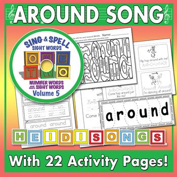 Sing & Spell Sight Words - AROUND