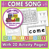 Sing & Spell Sight Words - COME