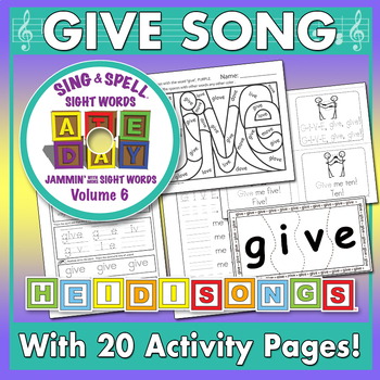 Sing & Spell Sight Words - GIVE