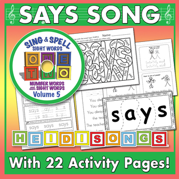 Sing & Spell Sight Words - SAYS