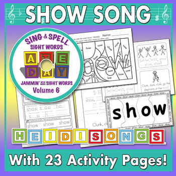Sing & Spell Sight Words - SHOW