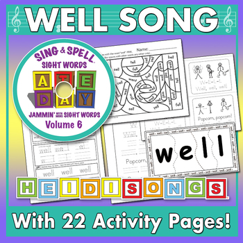 Sing & Spell Sight Words - WELL