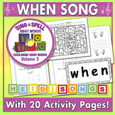 Sing & Spell Sight Words - WHEN