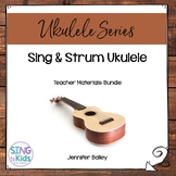 Sing & Strum Ukulele: For the Elementary Music Classroom
