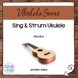 Sing & Strum: Ukulele for Elementary Music Preview