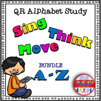 Alphabet Activities - QR Code Task Cards: Sing, Think & Move BUNDLE