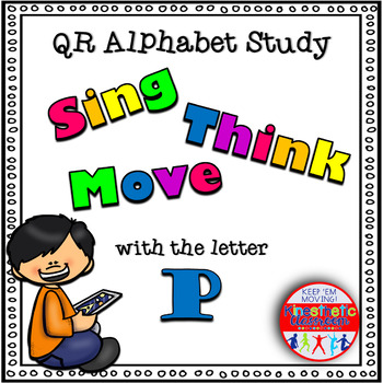 Alphabet Activities Letter Sound QR Code Task Cards the Letter P