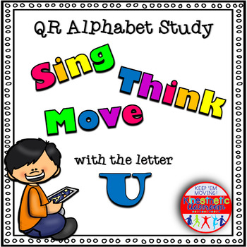 Alphabet Activities Letter Sound QR Code Task Cards the Letter U