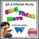 Alphabet Activities Letter Sound QR Code Task Cards the Letter W