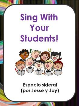 Sing With Your Students. Spanish Song Lyrics. Espacio side