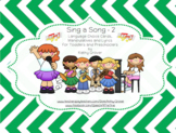 Sing a Song - 2 Choice Cards, Manipulatives & Lyrics for Toddlers & Preschoolers