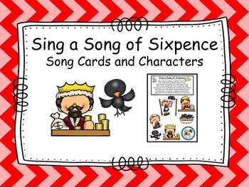 Sing a Song of Sixpence- Song