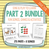 Kindergarten Sing & Play to Learn Bundle 2 Letters H-N, Numbers 6-10, Assessment