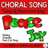 "Holiday Song: ""Sing of Peace and Joy"", Choir 2 part Acapella"