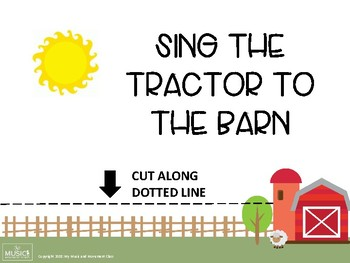 Sing the Tractor to the Barn, Music and Movement Activity, Preschool Music