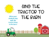 Sing the Tractor to the Barn, Music and Movement Activity,