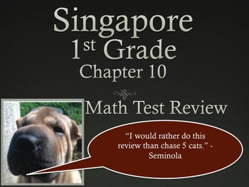 Singapore 1st Grade Chapter 10 Math Test Review (6 pages)