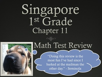 Singapore 1st Grade Chapter 11 Math Test Review (5 pages)