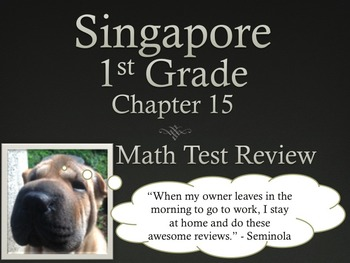 Singapore 1st Grade Chapter 15 Math Test Review (5 pages)