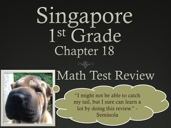 Singapore 1st Grade Chapter 18 Math Test Review (8 pages)