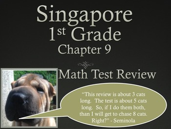 Singapore 1st Grade Chapter 9 Math Test Review (7 pages)