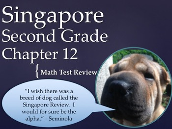 Singapore 2nd Grade Chapter 12 Math Test Review (6 pages)
