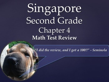 Singapore 2nd Grade Chapter 4 Math Test Review (13 pages)