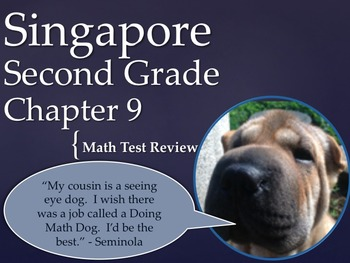 Singapore 2nd Grade Chapter 9 Math Test Review (9 pages)