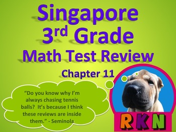 Singapore 3rd Grade Chapter 11 Math Test Review (6 pages)