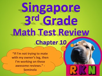 Singapore 3rd Grade Chapter 10 Math Test Review (7 pages)