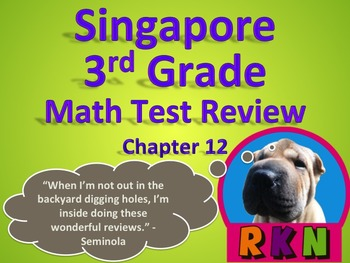 Singapore 3rd Grade Chapter 12 Math Test Review (7 pages)
